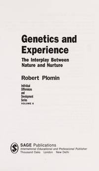 image of Genetics and Experience: The Interplay between Nature and Nurture (Individual Differences and Development)