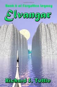 Elvangar (Forgotten Legacy, Book 6)