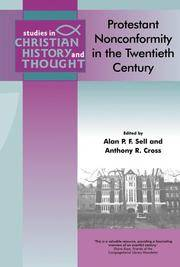 Protestant Nonconformity in the Twentieth Century (Studies in Christian History and Thought)