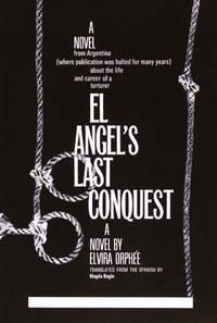 El Angel's Last Conquest