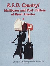 R.F.D. Country! Mailboxes and Post Offices of Rural America
