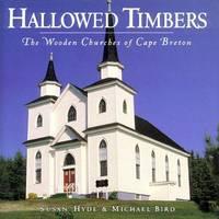Hallowed Timbers (A Boston Mills Press book)