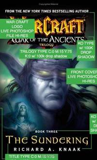 Warcraft: War of the Ancients #3: The Sundering (Bk  3) by Richard A Knaak  - Paperback - 2005-08-01 - from M and N Media and Biblio com