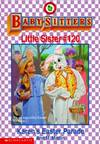 image of Bsls #120: Karen's Easter Parade (Baby-Sitters Little Sister)