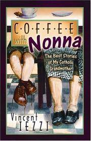 Coffee With Nonna: The Best Stories of My Catholi