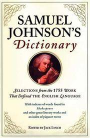 Samuel Johnson's Dictionary: Selections From the 1755 Work That Defined the English Language