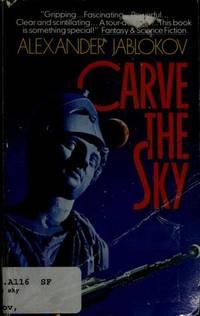 Carve the Sky