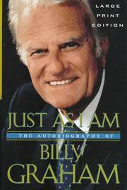 image of Just as I Am: The Autobiography of Billy Graham (Walker Large Print Books)
