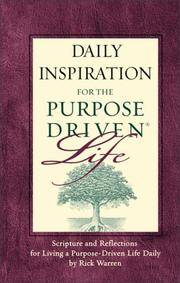 Daily Inspiration for the Purpose Driven? by Rick Warren - Hardcover - 10/1/2004 - from Cheryl's Books (SKU: JULY130074785)