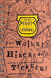 On Foot: A Journal for Walkers, Hikers, and Trekkers