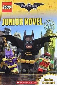 The LEGO Batman Movie Junior Novel