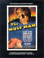 THE WOLF MAN  (The Original 1941 Shooting Script)
