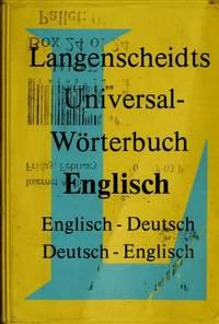 Langenscheidts Universal-Worterbuch Englisch (English-German and German-English Dictionary)...