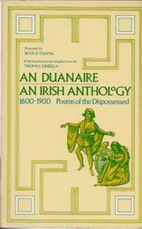 An Duanaire =: An Irish Anthology: 1600-1900, Poems of the Dispossessed