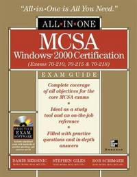 MCSA Windows(r) 2000 Certification All-in-One Exam Guide (Exams 70-210, 70-215, 70-218)