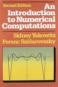 An Introduction to Numerical Computations (2nd Edition)