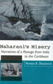 Maharini's Misery: Narratives of a Passage from India to the Caribbean