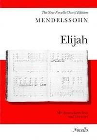 Elijah (The New Novello Choral Edition)