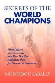 Secrets of the World Champions