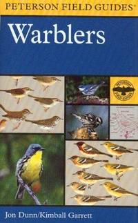 Warblers (Peterson Field Guides) by  John Dunn - Paperback - Softcover Edition - 1997 - from mompopsbooks (SKU: 11898)