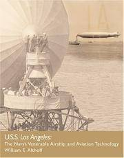 USS Los Angeles: The Navy's Venerable Airship and Aviation Technology