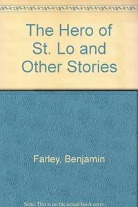 The Hero of St Lo & Other Stories