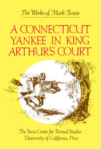 image of A Connecticut Yankee in King Arthur's Court (The Works of Mark Twain, Volume 9)