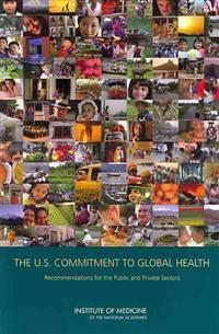 The U.S. Commitment to Global Health