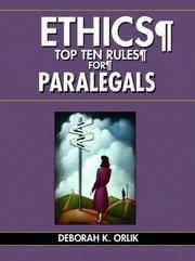 ETHICS: Top Ten Rules for Paralegals Orlik, Deborah K