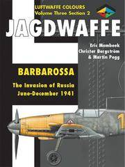 Jagdwaffe: Barbarossa. The Invasion of Russia June - December 1941 (Luftwaffe Colours Volume 3,...