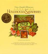 Hollyhocks and Radishes: Mrs Chard's Almanac Cookbook