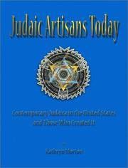 Judaic Artisans Today: Contemporary Judaica in the United States and the Artists Who Created It by Kathryn Morton - 1st - 2000 - from First Landing Books & Art and Biblio.co.uk
