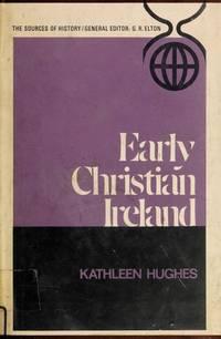 EARLY CHRISTIAN IRELAND.