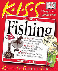 The K.I.S.S. Guide to Fishing