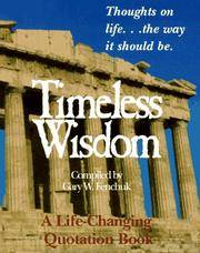 Timeless Wisdom: Thoughts on Life...the Way It Should Be