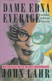 Dame Edna Everage And The Rise Of Western Civilization : Backstage with  Barry Humphries