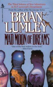 Mad Moon of Dreams (New Adventures in H.P. Lovecraft's Dreamlands #3)
