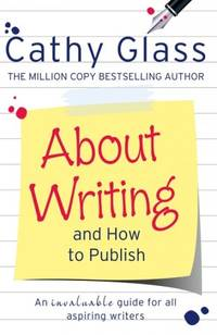 About Writing and How to Publish by  C Glass - Paperback - 2013 - from Anybook Ltd (SKU: 8407009)