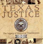 TEXAS JUSTICE - The Legacy of Historical Courthouses