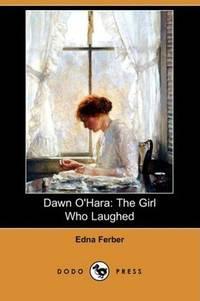image of Dawn O'Hara: The Girl Who Laughed (Dodo Press)