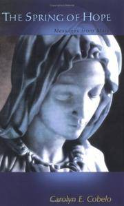 The Spring of Hope: Messages from Mary.
