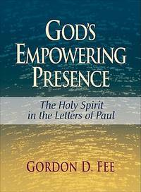 image of God's Empowering Presence: The Holy Spirit in the Letters of Paul