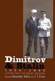 Dimitrov and Stalin, 1934-1943: Letters from the Soviet Archives (Annals of Communism Series)