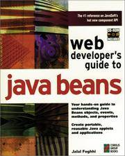 Web Developer's Guide to Java Beans: A Hands-On Guide to Developing Reusable Software Using...
