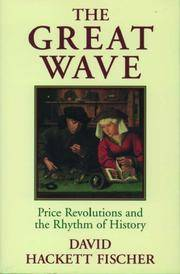 image of The Great Wave Price Revolutions and the Rhythm of History (Paperback)