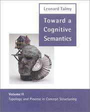 Toward a Cognitive Semantics: Volume 2: Typology and Process in Concept Structuring: Typology and Process in Concept Structuring Vol 2 (Language, Speech, and Communication)