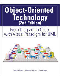 Object-Oriented Technology From Diagram to Code with Visual Paradigm for  UML