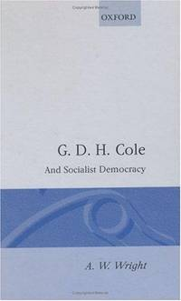G. D. H. Cole and Socialist Democracy