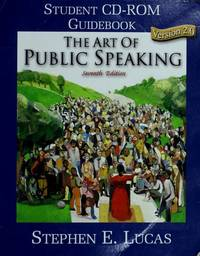 image of The art of public speaking: Student CD-ROM guide book version 2.0 ; Stephen E. Lucas