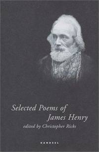 Selected Poems of James Henry